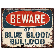 PPDG0086 Beware of BLUE BLOOD BULLDOG Plate Rustic TIN Chic Sign Decor Gift