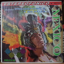 MUSICA PREHISPANICA Y MESTIZA DE MEXICO MEXICAN PRESS LP RCA 1968