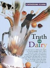 Truth or Dairy, Catherine Clark, Good Book