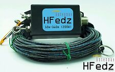 HFedz End Fed 10m-160m HF antenna (200W) Ham Radio Antenna