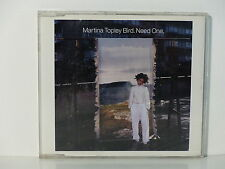 CD Single PROMO MARTINA TOPLEY BIRD Need one SAMPCS 12999 1