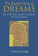 The Scientific Study of Dreams: Neural Networks, Cognitive Development, and Cont