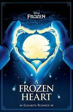 A Frozen Heart by Disney Book Group and Elizabeth Rudnick (2015, Hardcover)