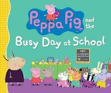 Peppa Pig: Peppa Pig and the Busy Day at School by Candlewick Candlewick Press …