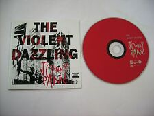 JOHNNY PANIC - THE VIOLENT DAZZLING - CD EXCELLENT CONDITION 2005