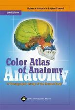 Color Atlas of Anatomy : A Photographic Study of the Human Body by Elke Lütjen-D