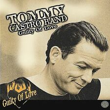 TOMMY CASTRO BLUES BAND NEW, SEALED CD/GUILTY OF LOVE - JOHN LEE HOOKER