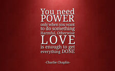"""Framed Print - Charlie Chaplin Quote """"Power & Love"""" (Picture Poster Word Art)"""