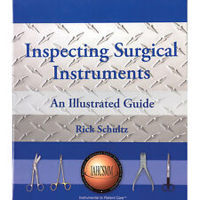 Inspecting Surgical Instruments, An Illustrated Guide 1 ea