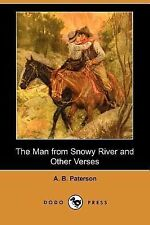 The Man from Snowy River and Other Verses by Andrew Barton 'Banjo' Paterson...