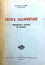 (Libri Giuridici) A. Di Lauro  - CRITICA FALLIMENTARE  Napoli 1963
