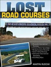 Lost Road Courses by Martin Rudow (2016, Hardcover)