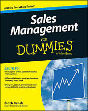 Sales Management For Dummies, Butch Bellah