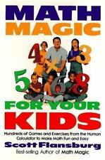 Math Magic for Your Kids: Hundreds of Games and Exercises... Flansburg, Scott H