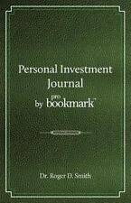 Personal Investment Journal by Probookmark : A Stock Market Research Guide...