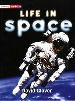 Literacy World Non-Fiction Stage 2 Life in Space Single - David Glover