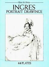 Ingres Portrait Drawings: 44 Plates (Dover Art Library) by Ingres, Jean-Auguste