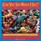 Can You See What I See?: Picture Puzzles to Search and Solve by Walter Wick...