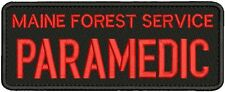Maine Forest Service Paramedic embroidery patch 3x8 velcro