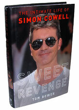 SWEET REVENGE by Tom Bower 2012, Simon Cowell Book, American Idol, 1st Ed.