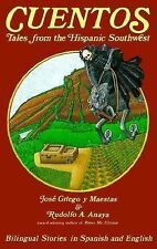 Cuentos - Tales from the Hispanic Southwest by Jose Griego Maestas and...