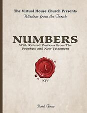 Wisdom From The Torah Book 4: Numbers: With Related Portions From The Prophets a