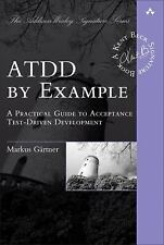 ATDD by Example: A Practical Guide to Acceptance Test-Driven Development (Addis