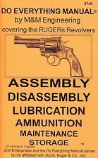 RUGER REVOLVER  DO EVERYTHING MANUAL  ASSEMBLY DISASSEMBLY CARE MAINTENANCE BOOK