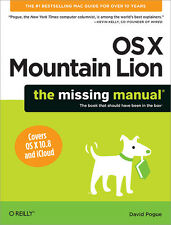 OS X Mountain Lion: The Missing Manual Covers OS X 10.8 and iCloud - O'REILLY