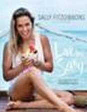 Live Like Sally : The Lifestyle of a Champion Surfer by Sally  (FREE 2DAY SHIP)