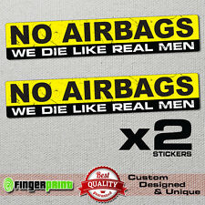 NO AIRBAGS sticker decal vinyl jdm funny bumper car truck 4x4 humor window drift