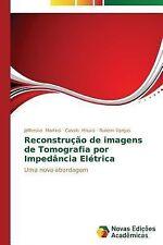 Reconstrucao de Imagens de Tomografia Por Impedancia Eletrica by Vargas...