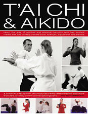 Andrew Popovic, Peter Brady T'ai Chi and Aikido: Learn the Way of Spiritual Harm