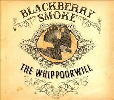 The  Whippoorwill by Blackberry Smoke (CD, Aug-2012) FAST SHIPPING