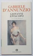 51306 Gabriele d'Annunzio - Giovanni Episcopo - Oscar Mondadori 1979 I edizione