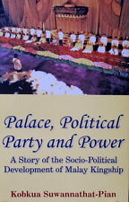 Palace, Political Party and Power - Kobkua Suwannathat-Pian