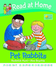 Read at Home: First Experiences: Pet Rabbits,VERYGOOD Book