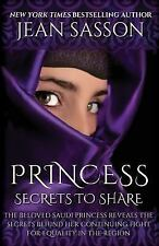 Princess : Secrets to Share by Jean Sasson (2015, Paperback)