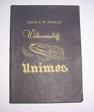 Fritz E.W. Enskat - Weltraumschiff Unimos - utopie utopisch - um 1940 !