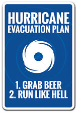 HURRICANE EVACUATION PLAN Novelty Sign funny warning hurricane beer drink gift