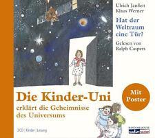 Hat der Weltraum eine Tür?: Die Kinder-Uni erklärt die Geheimnisse des Universum