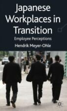 Japanese Workplaces in Transition : Employee Perceptions by Hendrik...