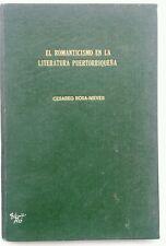 El Romanticismo en la Literatura Puertorriquena por Cerareo Rosa Nieves 1960