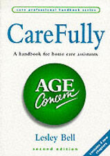 Carefully: A Handbook for Home Care Assistants (Care P