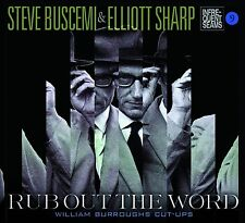 STEVE BUSCEMI - RUB OUT THE WORD & ELLIOTT SHARP/ SPOKEN WORD  CD NEU