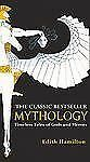 Mythology : Timeless Tales Of by Edith Hamilton (1999, Hardcover, Prebound)