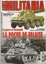 MILITARIA HS N°46 NORMANDIE 44 - LA POCHE DE FALAISE