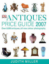 Antiques Price Guide 2007 - Judith Miller - Hardback edition