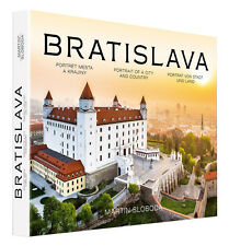 BRATISLAVA - PORTRAIT OF A CITY AND COUNTRY