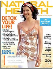 Natural Health - 2006, April - Detox Your Life! Relieve Back Pain, Migraine